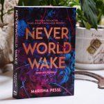 Never World Wake – pętla czasowa – z cyklu literatura młodzieżowa