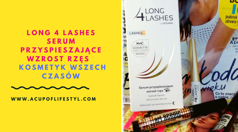 Long 4 Lashes Serum Przyspieszające Wzrost Rzęs  – KOSMETYK WSZECH CZASÓW
